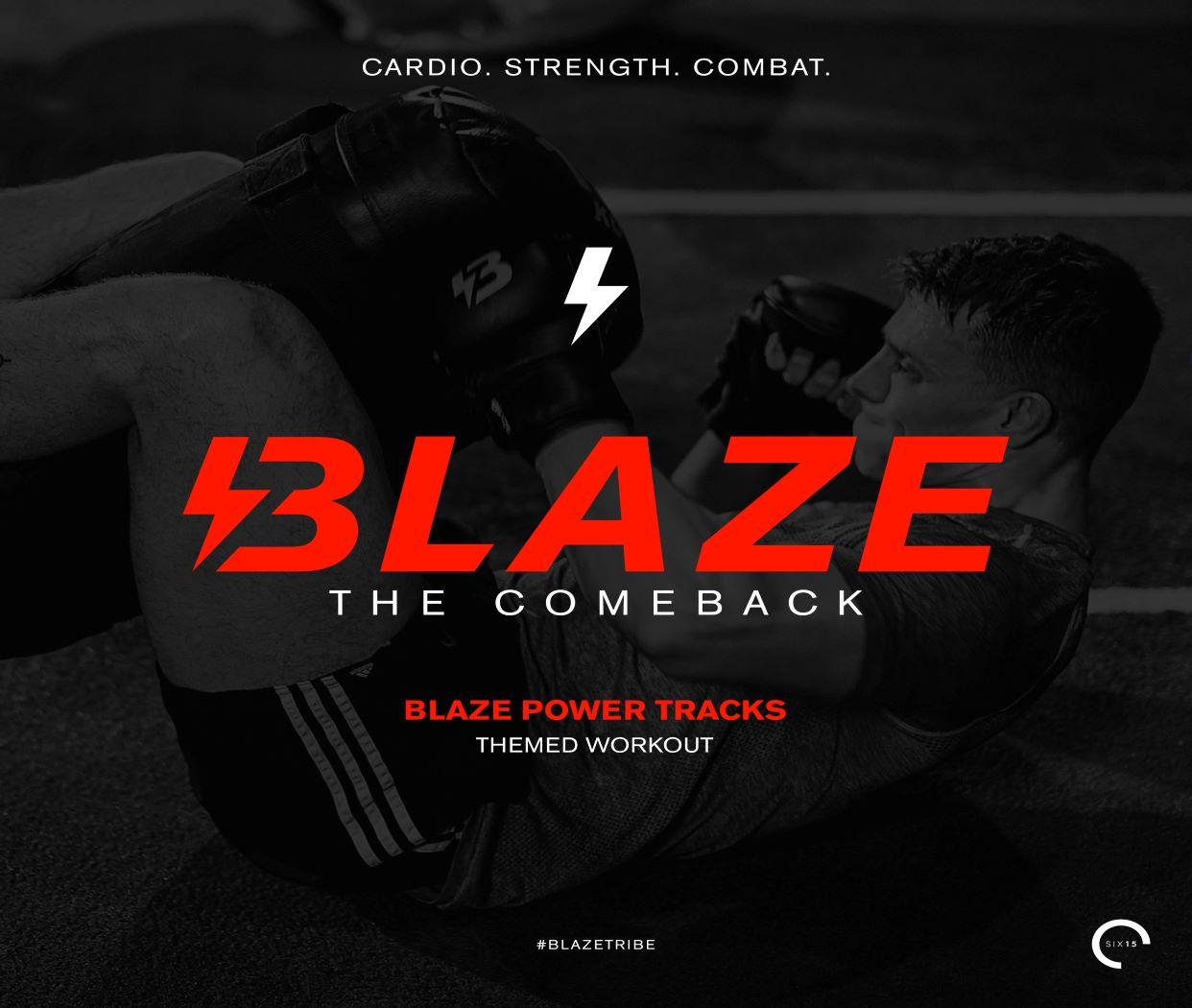 Blaze - The Comeback!
