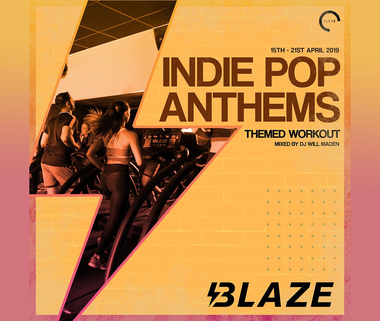Blaze - Indie Pop Anthems!