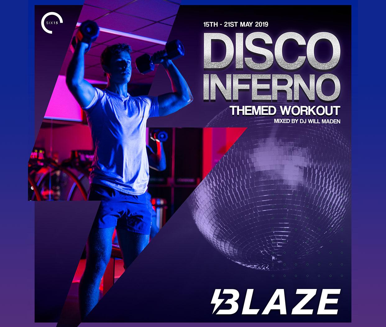 Blaze - Disco Inferno!