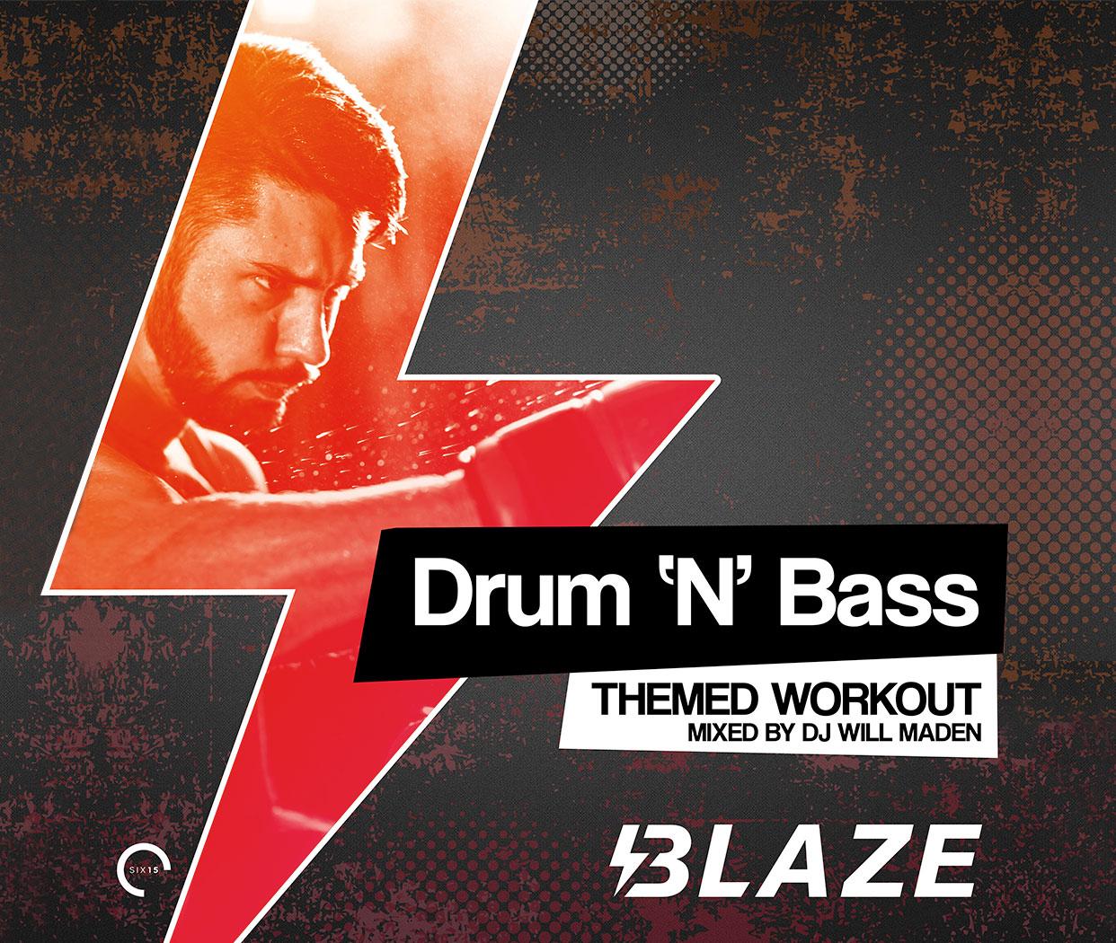 Blaze - Drum 'N' Bass!